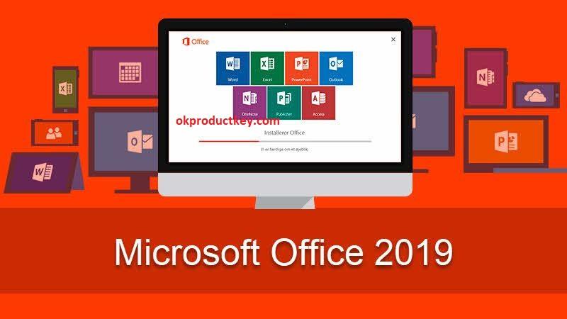 Microsoft Office 2019 Product Key Generator + Crack ISO Full Version
