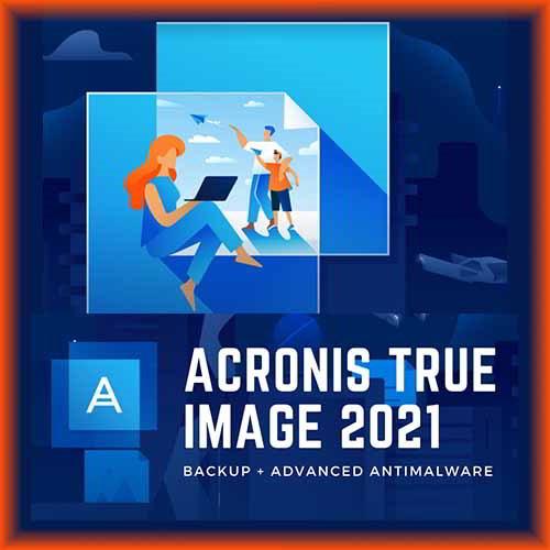 Acronis True Image 2021 Crack + Keygen Final [LATEST]