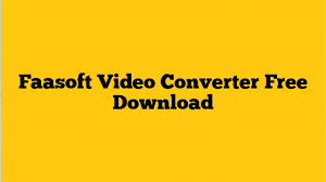 Faasoft Video Converter 5.4.23.6956 Crack with torrent free Download